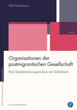 Organisationen der postmigrantischen Gesellschaft von Klevermann,  Nils