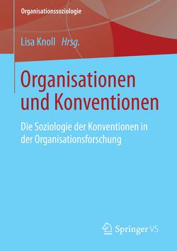 Organisationen und Konventionen von Knoll,  Lisa