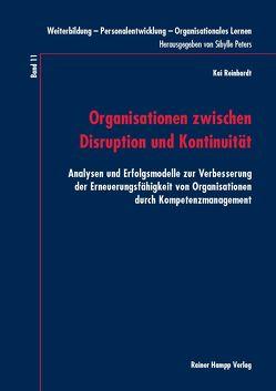 Organisationen zwischen Disruption und Kontinuität von Reinhardt,  Kai