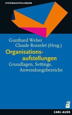 Organisationsaufstellungen von Rosselet,  Claude, Weber,  Gunthard