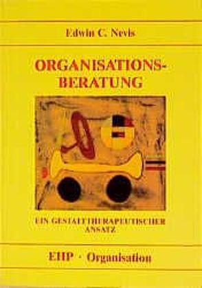 Organisationsberatung von Brandt,  Thea, Nevis,  Edwin C.