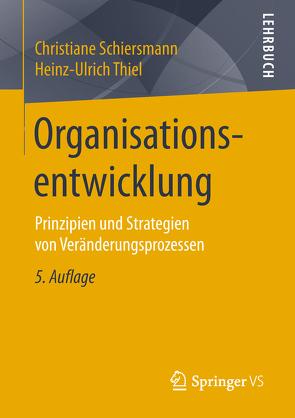 Organisationsentwicklung von Schiersmann,  Christiane, Thiel,  Heinz-Ulrich