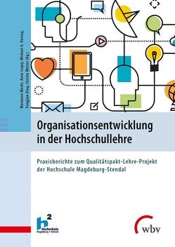 Organisationsentwicklung in der Hochschullehre von Ding,  Yongjian, Herzog,  Michael, Lequy,  Anne, Merkt,  Marianne, Wetzel,  Christa