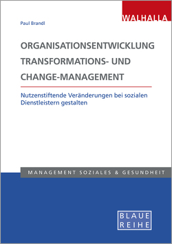 Organisationsentwicklung, Transformations- und Change-Management von Brandl,  Paul