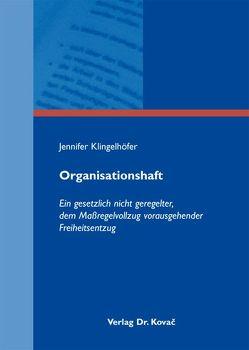 Organisationshaft von Klingelhöfer,  Jennifer