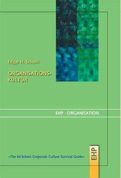 Organisationskultur von Bennis,  Warren, Hölscher,  Irmgard, Schein,  Edgar H.