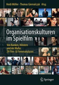 Organisationskulturen im Spielfilm von Giernalczyk,  Thomas, Möller,  Heidi
