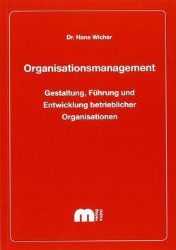 Organisationsmanagement von Wicher,  Hans