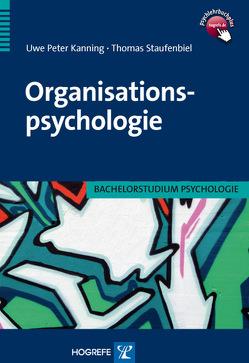 Organisationspsychologie von Kanning,  Uwe Peter, Staufenbiel,  Thomas