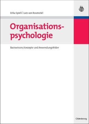 Organisationspsychologie von Rosenstiel,  Lutz von, Spieß,  Erika