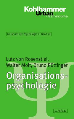 Organisationspsychologie von Molt,  Walter, Rosenstiel,  Lutz von, Rüttinger,  Bruno, Salisch,  Maria von, Selg,  Herbert, Ulich,  Dieter