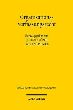 Organisationsverfassungsrecht von Krüper,  Julian, Pilniok,  Arne
