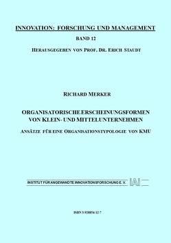 Organisatorische Erscheinungsformen von Klein- und Mittelunternehmen von Merker,  Richard, Staudt,  Erich