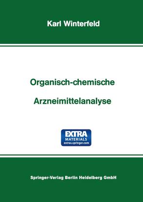 Organisch-Chemische Arzneimittelanalyse von Winterfeld,  Karl