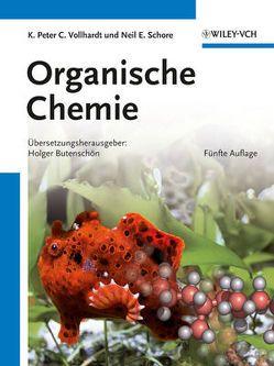 Organische Chemie von Butenschön,  Holger, Schore,  Neil E., Vollhardt,  K. P. C.