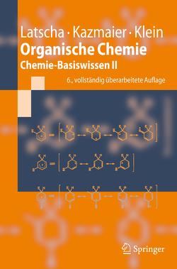 Organische Chemie von Kazmaier,  Uli, Klein,  Helmut Alfons, Latscha,  Hans Peter