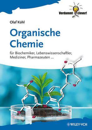 Organische Chemie von Kühl,  Olaf