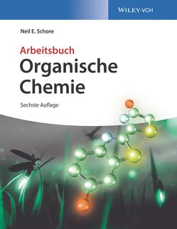 Organische Chemie von Roy,  Kathrin-Maria, Schore,  Neil E.