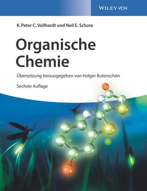 Organische Chemie von Butenschön,  Holger, Roy,  Kathrin-Maria, Schore,  Neil E., Vollhardt,  K. P. C.