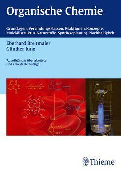 Organische Chemie, 7. vollst. Überarb. u. erw. Auflage 2012 von Breitmaier,  Eberhard, Jung,  Günther
