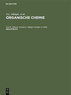 Organische Chemie / Begleitbuch von Johnson,  C. R.
