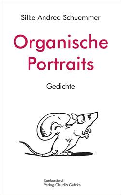Organische Portraits von Schuemmer,  Silke Andrea