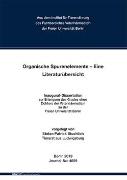 Organische Spurenelemente – Eine Literaturübersicht von Stuchlich,  Stefan Patrick