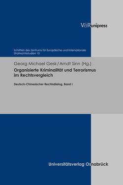 Organisierte Kriminalität und Terrorismus im Rechtsvergleich von Gesk,  Georg Michael, Sinn,  Arndt