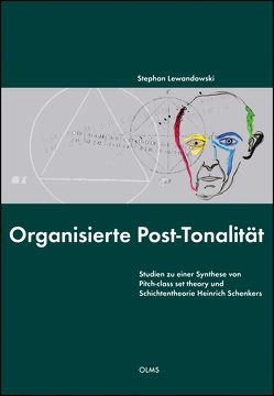 Organisierte Post-Tonalität von Lewandowski,  Stephan