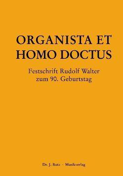 Organista et Homo Doctus von Reichling,  Alfred