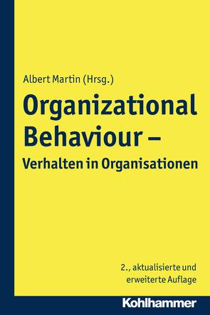 Organizational Behaviour – Verhalten in Organisationen von Martin,  Albert
