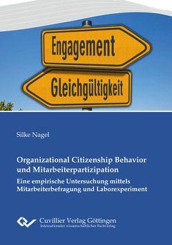Organizational Citizenship Behavior und Mitarbeiterpartizipation von Nagel, Silke
