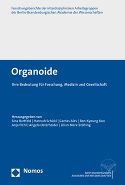 Organoide von Alev,  Cantas, Bartfeld,  Sina, Koo,  Bon-Kyoung, Marx-Stölting,  Lilian, Osterheider,  Angela, Pichl,  Anja, Schickl,  Hannah