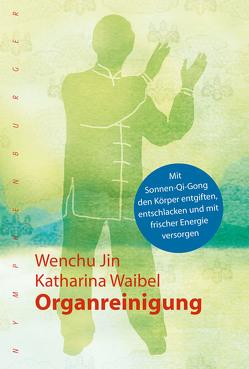 Organreinigung von Jin,  Wenchu, Waibel,  Katharina