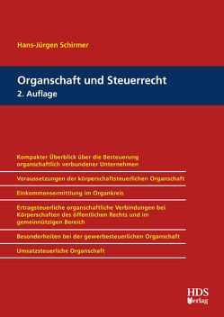 Organschaft und Steuerrecht von Schirmer,  Hans-Jürgen