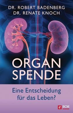 Organspende von Badenberg,  Robert, Knoch,  Renate
