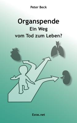 Organspende von Beck,  Peter
