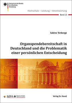 Organspendebereitschaft in Deutschland und die Problematik einer persönlichen Entscheidung von Tenberge,  Sabine
