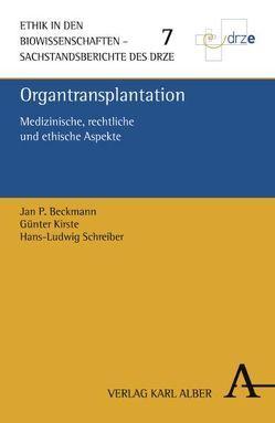 Organtransplantation von Beckmann,  Jan P, Kirste,  Günter, Schreiber,  Hans L