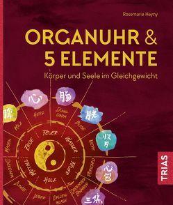 Organuhr & 5 Elemente von Heyny,  Rosemarie