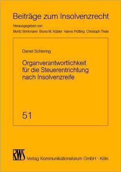 Organverantwortlichkeiten für die Steuerentrichtung nach Insolvenzreife von Schlering,  Daniel