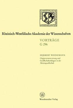Organverantwortung und Gesellschafterklagen in der Aktiengesellschaft von Wiedemann,  Herbert