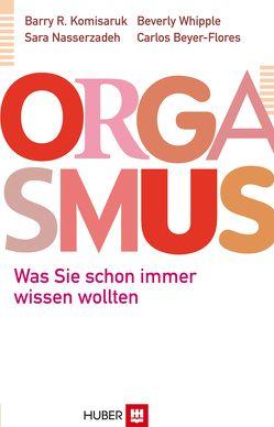 Orgasmus von Beyer-Flores,  Carlos, Herrmann,  Michael, Komisaruk,  Barry R, Nasserzadeh,  Sara, Whipple,  Beverly