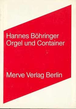 Orgel und Container von Böhringer,  Hannes