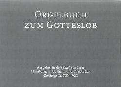 Orgelbuch zum Gotteslob von (Erz-)Bischöfe Deutschlands und Österreichs und dem Bischof von Bozen_Brixen
