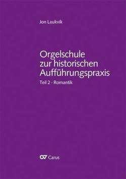 Orgelschule zur historischen Aufführungspraxis von Laukvik,  Jon