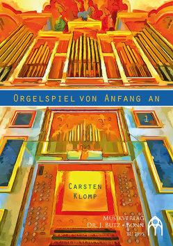 Orgelspiel von Anfang an von Klomp,  Carsten