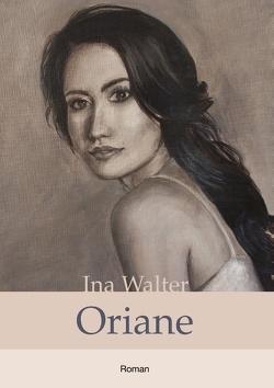 Oriane von Walter,  Ina