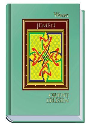 Orient Erlesen Jemen von Tunkel,  Tobias