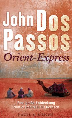 Orient-Express von Dos Passos,  John, Fienbork,  Matthias, Weidner,  Stefan